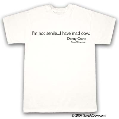Mad Cow Denny Crane Quotes Denny Crane TShirts Boston Legal Humor Adorable Denny Crane Quotes